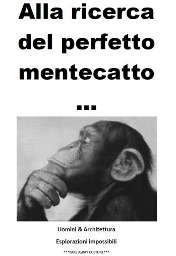 ALLA RICERCA DEL PERFETTO MENTECATTO
